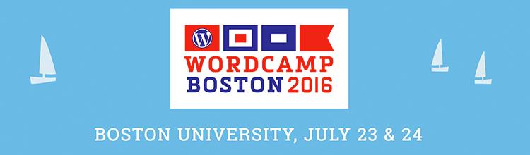 Speaking and Sponsoring at WordCamp Boston 2016